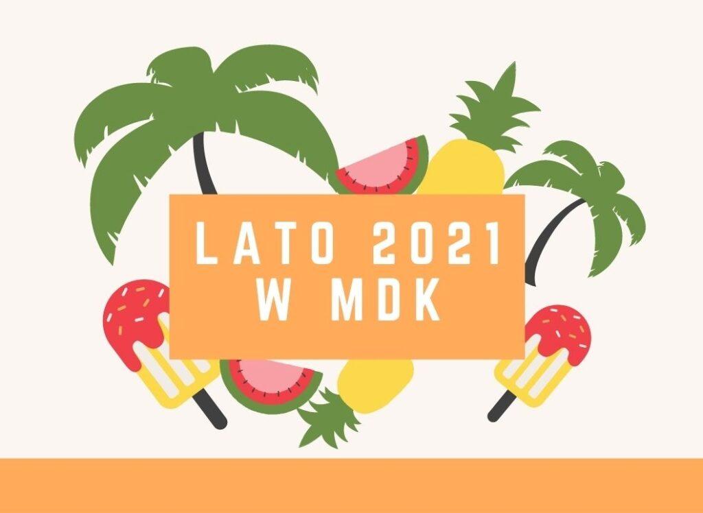 lato 2020 w mdk (3)